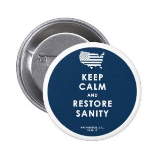 Keep Calm! Pinback Button