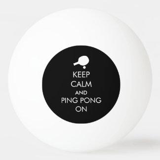 Keep Calm Ping Pong On Ping-Pong Ball