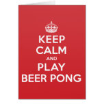 Keep Calm Play Beer Pong Greeting Note Card