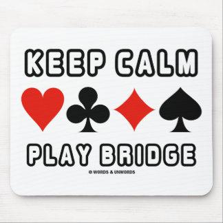 Keep Calm Play Bridge (Four Card Suits) Mouse Pad