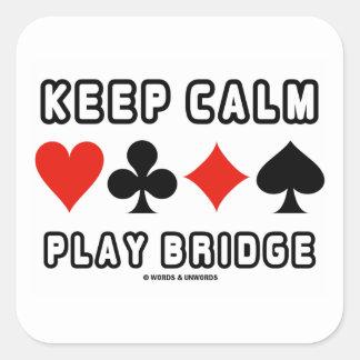 Keep Calm Play Bridge (Four Card Suits) Square Sticker
