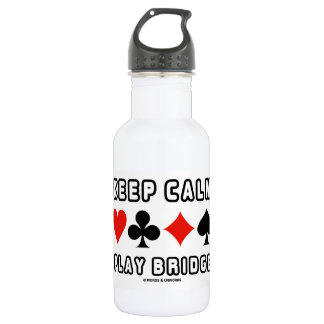 Keep Calm Play Bridge (Four Card Suits) Water Bottle
