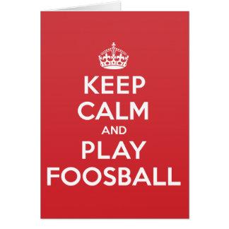 Keep Calm Play Foosball Greeting Note Card