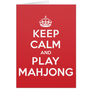 Keep Calm Play Mahjong Greeting Note Card