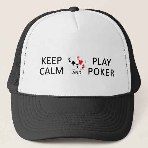 KEEP CALM  PLAY POKER hat _ choose color