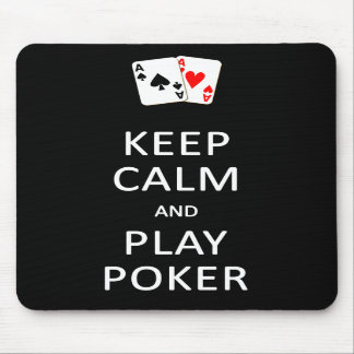 KEEP CALM & PLAY POKER mousepad