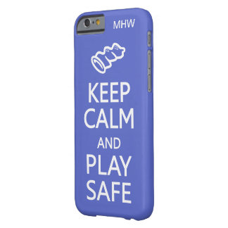 Keep Calm & Play Safe custom monogram & color Barely There iPhone 6 Case