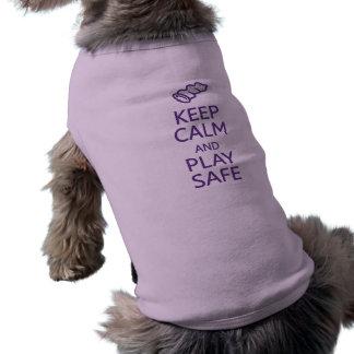 Keep Calm & Play Safe pet clothing