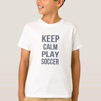 Keep Calm Play Soccer Unisex Kids Tee