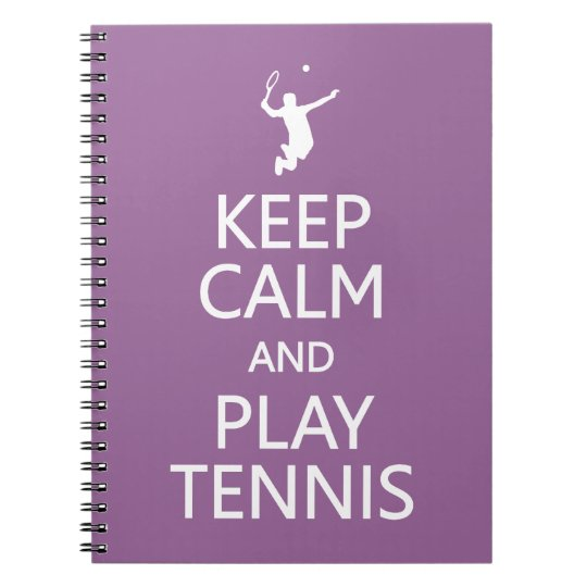 Keep Calm & Play Tennis custom color notebook
