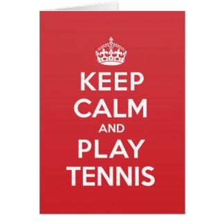 Keep Calm Play Tennis Greeting Note Card