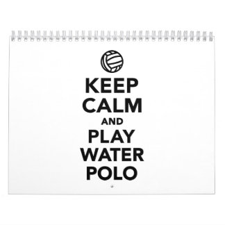 Keep calm play Water Polo Calendar