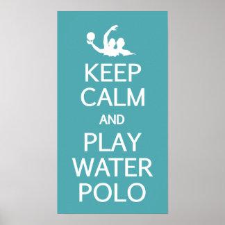 Keep Calm & Play Water Polo custom poster