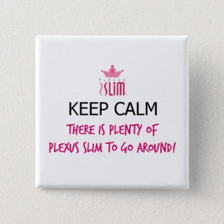 Keep Calm Plexus Slim Button