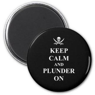 Keep calm & plunder on 2 inch round magnet