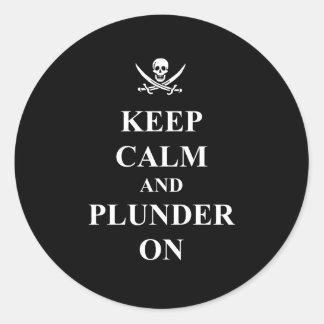 Keep calm & plunder on classic round sticker