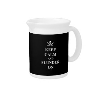 Keep calm & plunder on drink pitcher