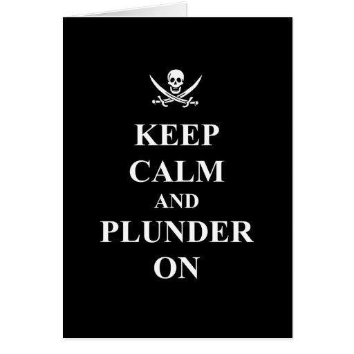 Keep calm & plunder on greeting card
