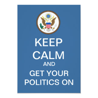 KEEP CALM Political Debate Party Invitation