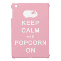 Keep Calm & Popcorn On iPad Mini Cover