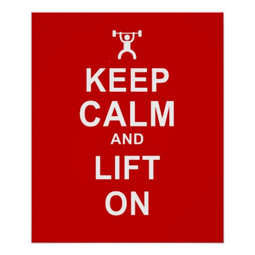 Keep Calm Poster & Lift On