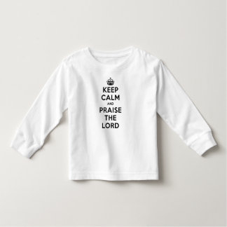 Keep Calm & Praise The Lord Toddler T-shirt