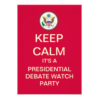 KEEP CALM Presidential Debate Watch Party Invite