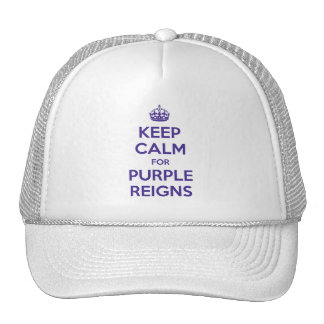 KEEP CALM PURPLE REIGNS on Trucker Hats -