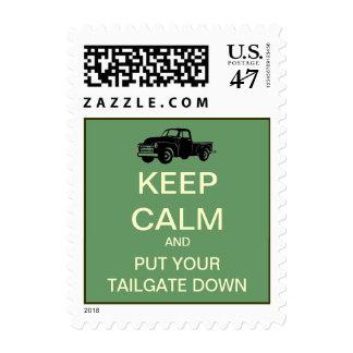 Keep Calm Put Your Tailgate Down Custom Postage