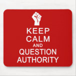 Keep Calm & Question Authority mousepad