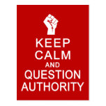 Keep Calm & Question Authority postcard, customize