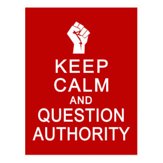 Keep Calm & Question Authority postcard, customize Postcard