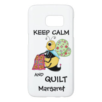 Keep Calm Quilt Quilting Bee Name Personalized Samsung Galaxy S7 Case