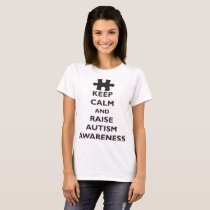 Keep Calm Raise Autism Awareness Unisex Autism Kee T-Shirt