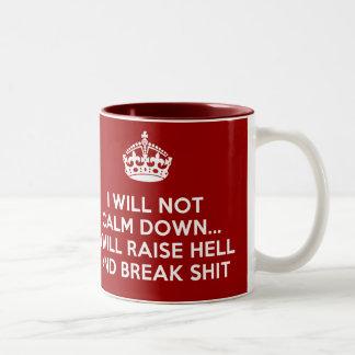 Keep Calm Raise Hell and Break Stuff Two-Tone Coffee Mug