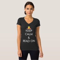 KEEP CALM - READ ON T-Shirt