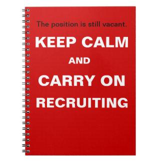 Keep Calm Recruiting Funny Recruitment Slogan Spiral Notebook