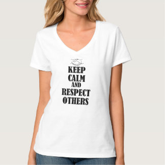 Keep Calm & Respect Other Tees