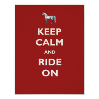 Keep Calm Ride Horse Poster or Print