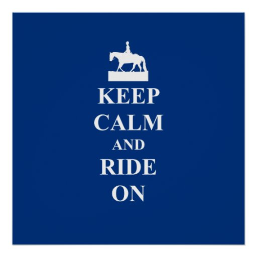 Keep calm & ride on (blue) poster