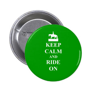 Keep calm & ride on pinback button