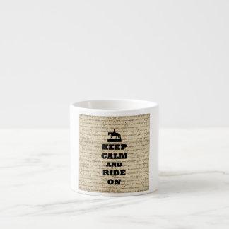Keep calm & ride on espresso cup
