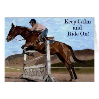 Keep Calm & Ride On! Horse Jumper Card