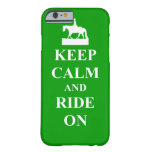 Keep calm & ride on iPhone 6 case