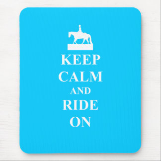 Keep calm & ride on (light blue) mouse pads