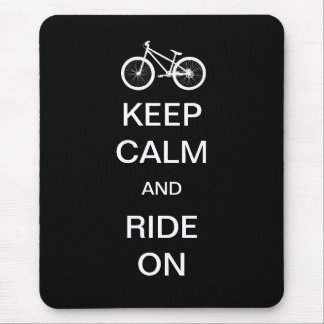 Keep Calm Ride On Mouse Pad