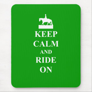 Keep calm & ride on mouse pad