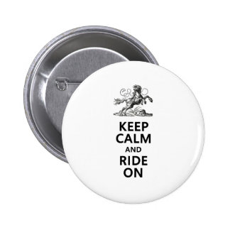 Keep Calm & Ride On Pinback Button