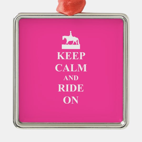 Keep calm & ride on (pink) metal ornament
