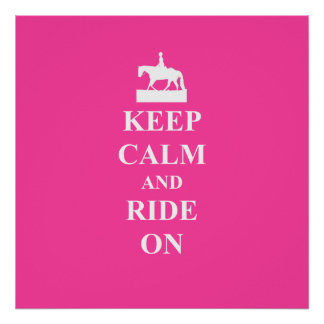 Keep calm & ride on (pink) poster